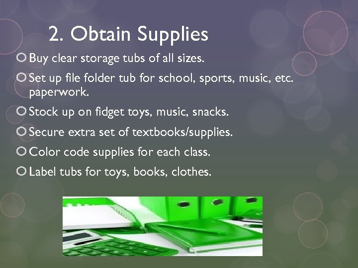 2. Obtain Supplies Buy clear storage tubs of all sizes. Set up file folder