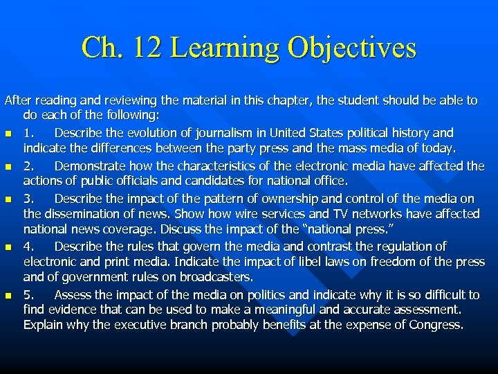 Ch. 12 Learning Objectives After reading and reviewing the material in this chapter, the
