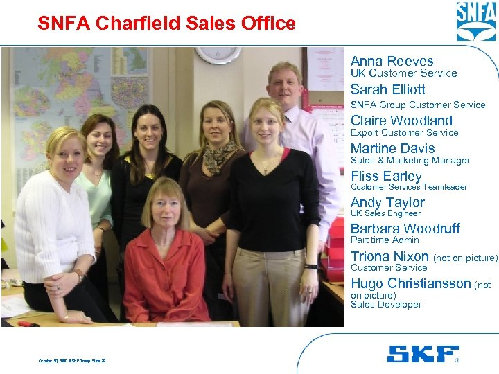 SNFA Charfield Sales Office Anna Reeves UK Customer Service Sarah Elliott SNFA Group Customer