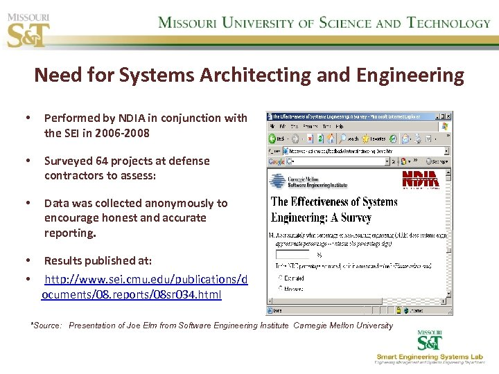 Need for Systems Architecting and Engineering • Performed by NDIA in conjunction with the