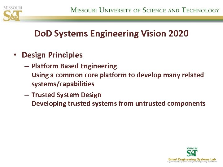 Do. D Systems Engineering Vision 2020 • Design Principles – Platform Based Engineering Using