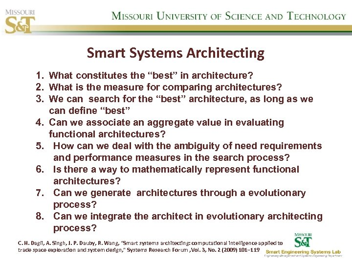 "Smart Systems Architecting 1. What constitutes the ""best"" in architecture? 2. What is the"
