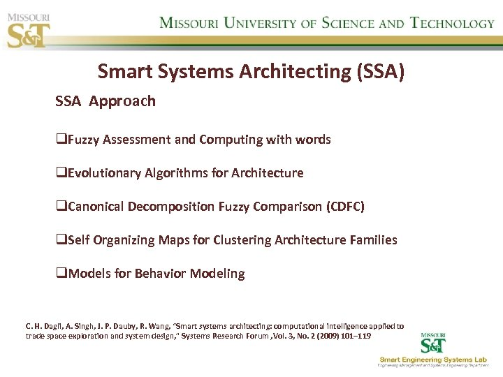 Smart Systems Architecting (SSA) SSA Approach q. Fuzzy Assessment and Computing with words q.
