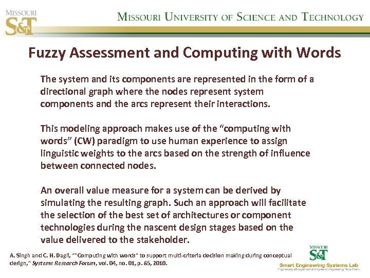 Fuzzy Assessment and Computing with Words The system and its components are represented in