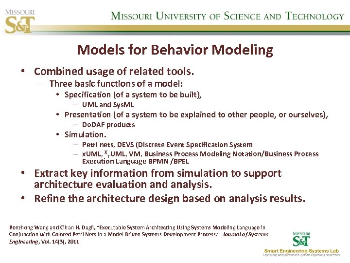 Models for Behavior Modeling • Combined usage of related tools. – Three basic functions