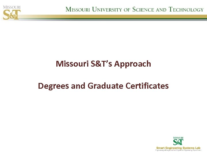 Missouri S&T's Approach Degrees and Graduate Certificates