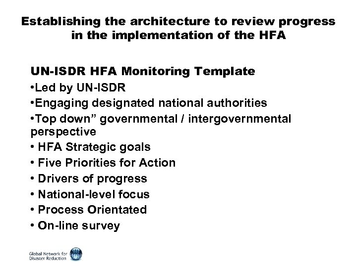 Establishing the architecture to review progress in the implementation of the HFA UN-ISDR HFA