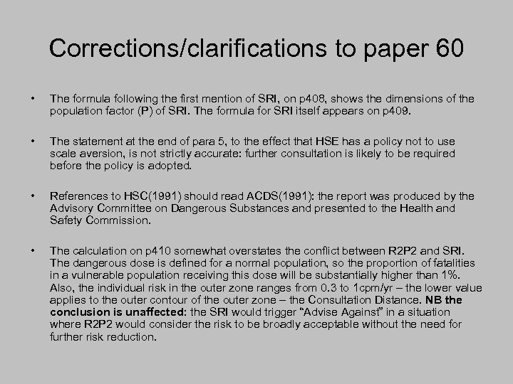 Corrections/clarifications to paper 60 • The formula following the first mention of SRI, on
