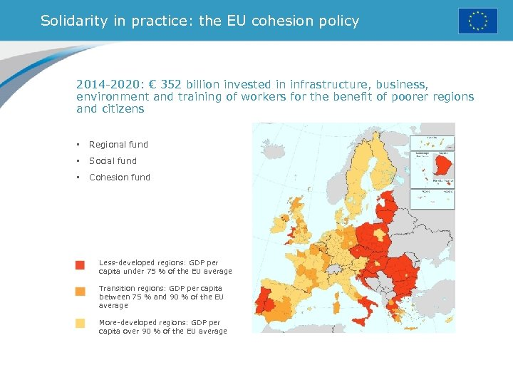 Solidarity in practice: the EU cohesion policy 2014 -2020: € 352 billion invested in
