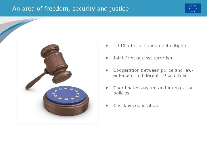 An area of freedom, security and justice • EU Charter of Fundamental Rights •