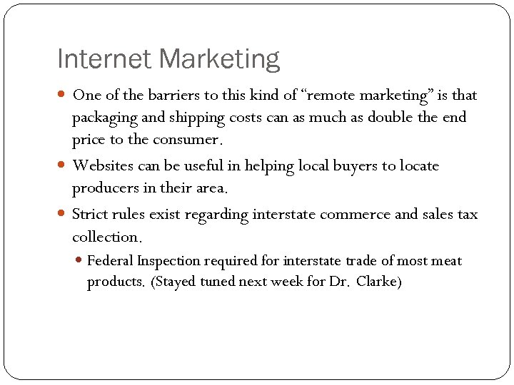 """Internet Marketing One of the barriers to this kind of """"remote marketing"""" is that"""