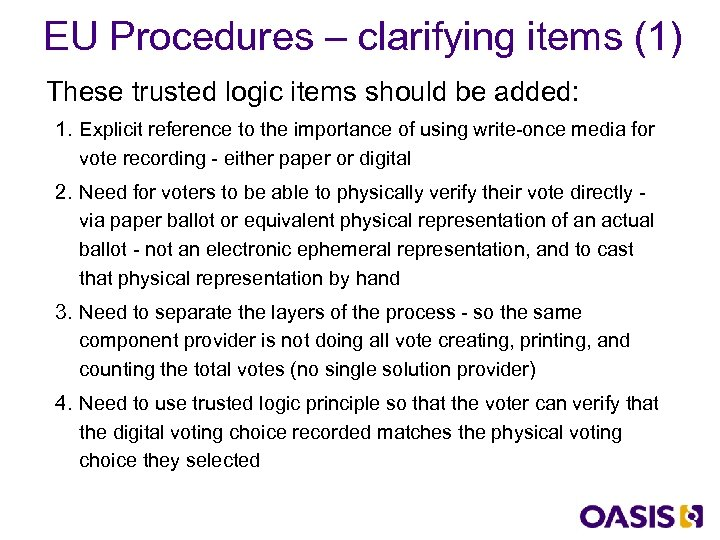 EU Procedures – clarifying items (1) These trusted logic items should be added: 1.