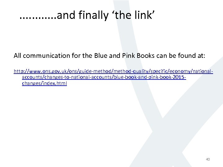 . . . and finally 'the link' All communication for the Blue and Pink