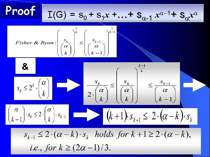 Proof & I(G) = s 0 + s 1 x +…+ s -1 x