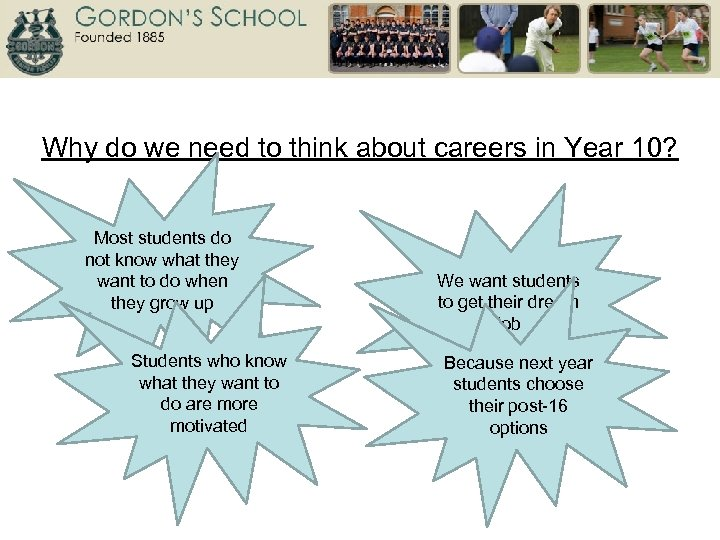 Why do we need to think about careers in Year 10? Most students do