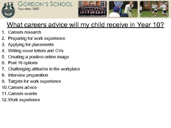 What careers advice will my child receive in Year 10? 1. Careers research 2.