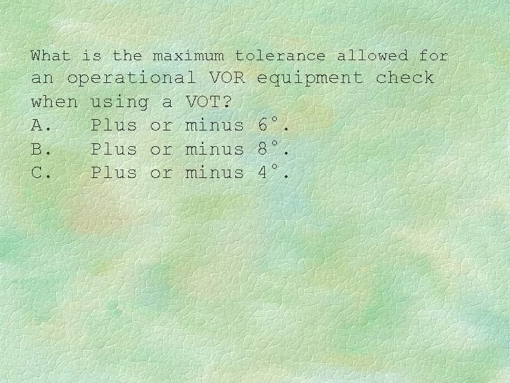 What is the maximum tolerance allowed for an operational VOR when using a VOT?