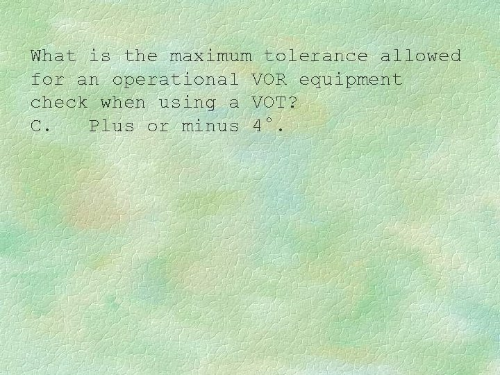 What is the maximum tolerance allowed for an operational VOR equipment check when using