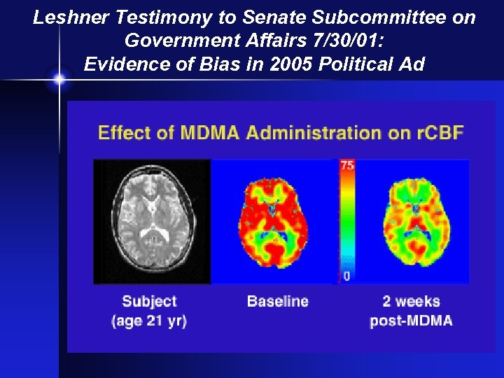 Leshner Testimony to Senate Subcommittee on Government Affairs 7/30/01: Evidence of Bias in 2005