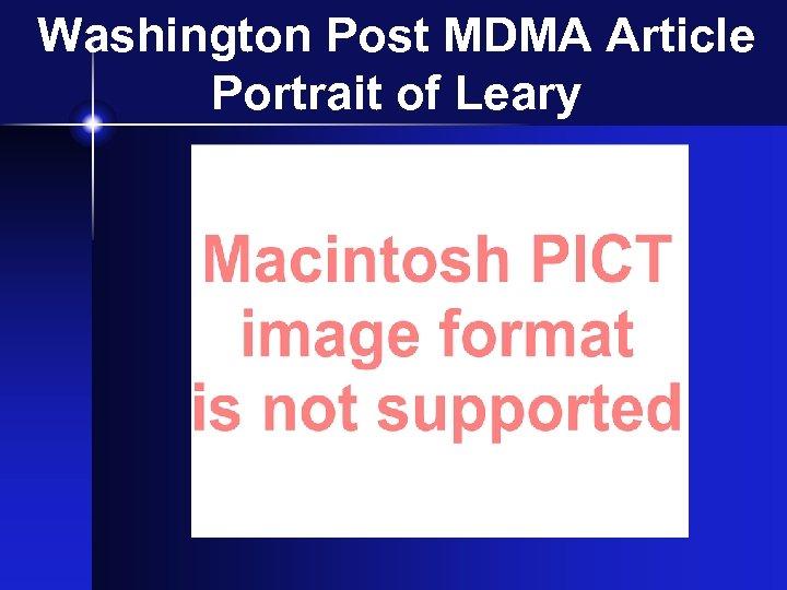 Washington Post MDMA Article Portrait of Leary