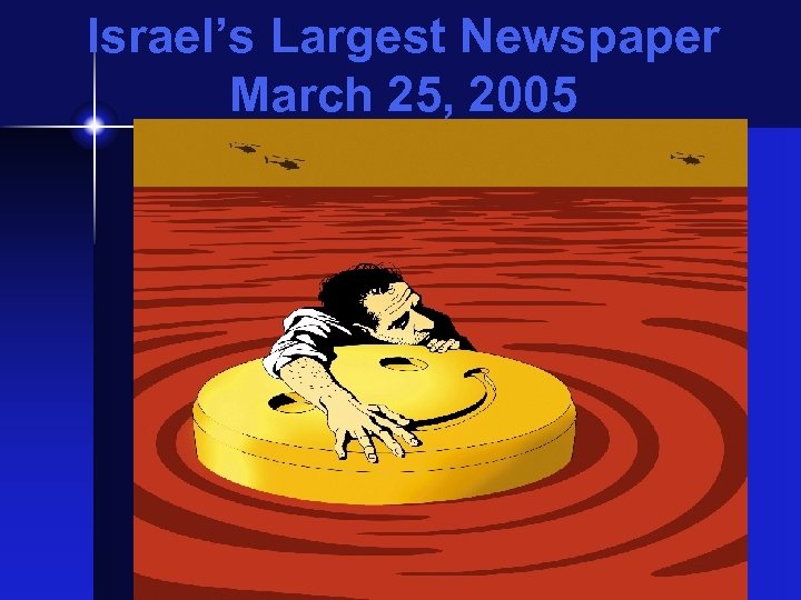 Israel's Largest Newspaper March 25, 2005