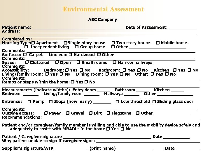 Environmental Assessment ABC Company Patient name: __________________ Date of Assessment: ______ Address: __________________________________ __________________________________