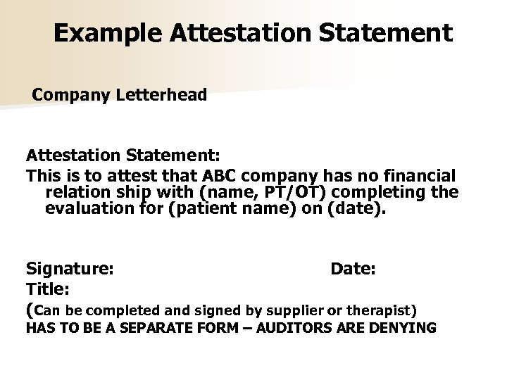 Example Attestation Statement Company Letterhead Attestation Statement: This is to attest that ABC company