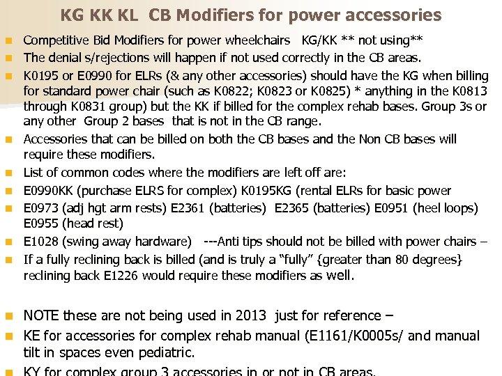 KG KK KL CB Modifiers for power accessories n n n n n Competitive