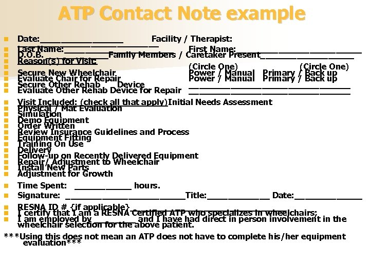 ATP Contact Note example Date: ________ Facility / Therapist: ______________ Last Name: ___________ First