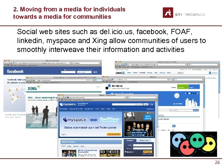 2. Moving from a media for individuals towards a media for communities Social web