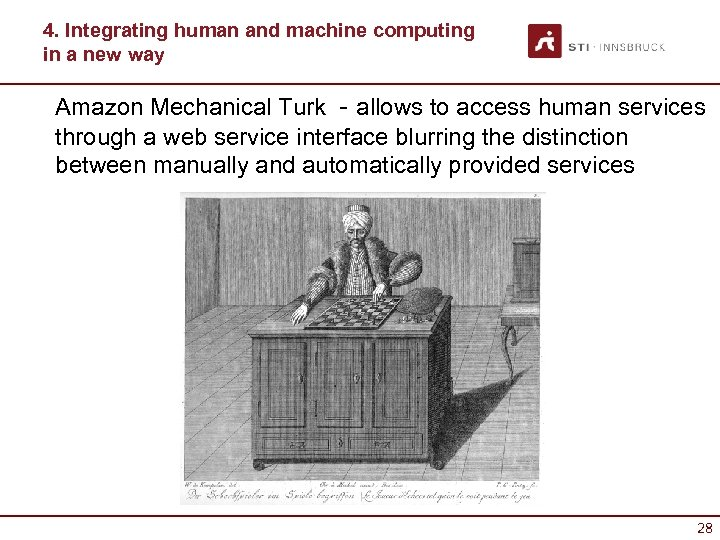 4. Integrating human and machine computing in a new way Amazon Mechanical Turk -