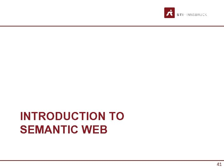 INTRODUCTION TO SEMANTIC WEB 41