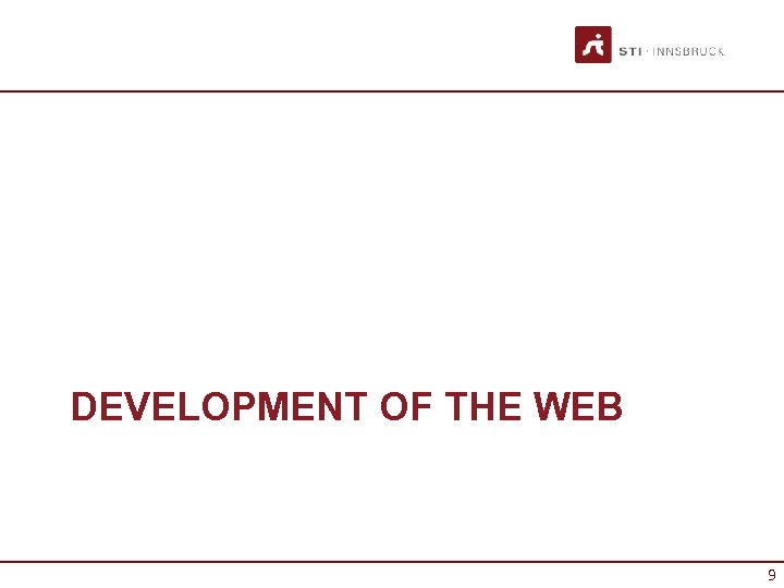 DEVELOPMENT OF THE WEB 9