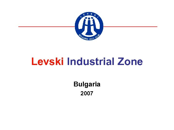 Levski Industrial Zone Bulgaria 2007
