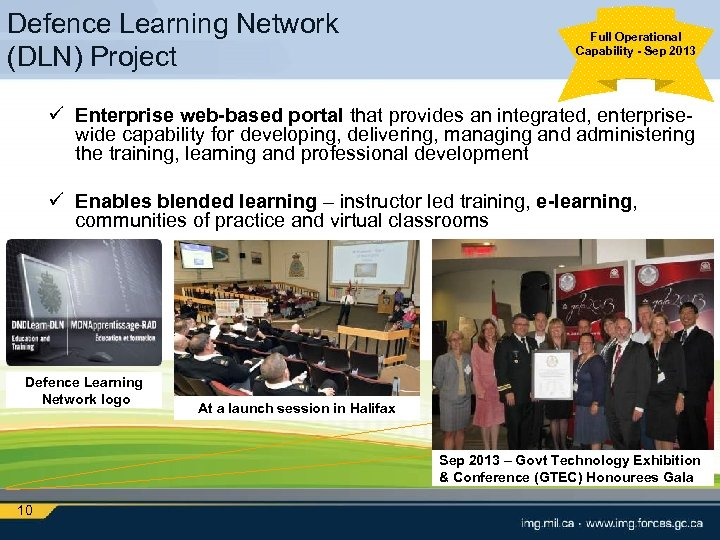 Defence Learning Network (DLN) Project Full Operational Capability - Sep 2013 ü Enterprise web-based