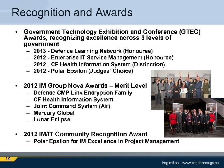 Recognition and Awards • Government Technology Exhibition and Conference (GTEC) Awards, recognizing excellence across
