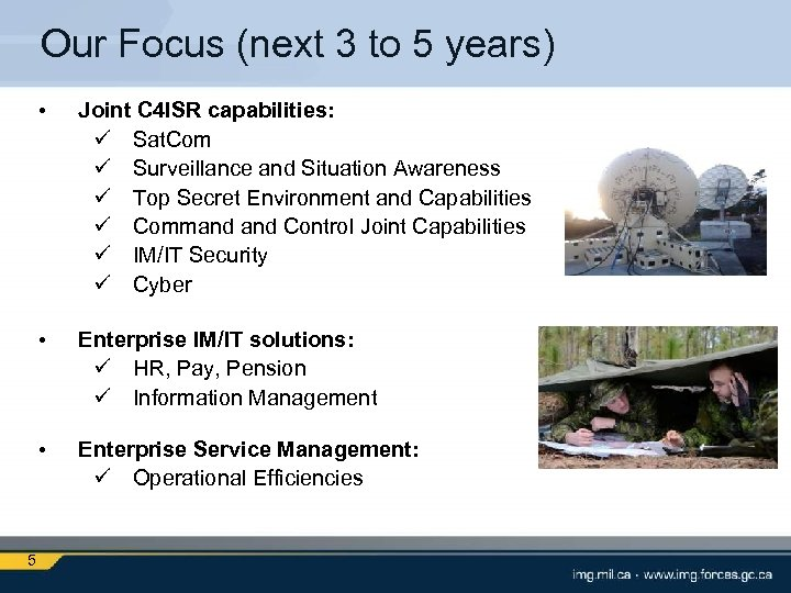 Our Focus (next 3 to 5 years) • • Enterprise IM/IT solutions: ü HR,