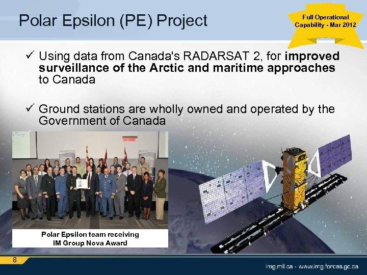 Polar Epsilon (PE) Project Full Operational Capability - Mar 2012 ü Using data from
