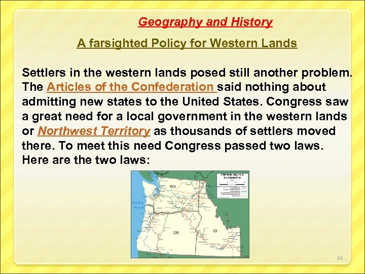Geography and History A farsighted Policy for Western Lands Settlers in the western lands
