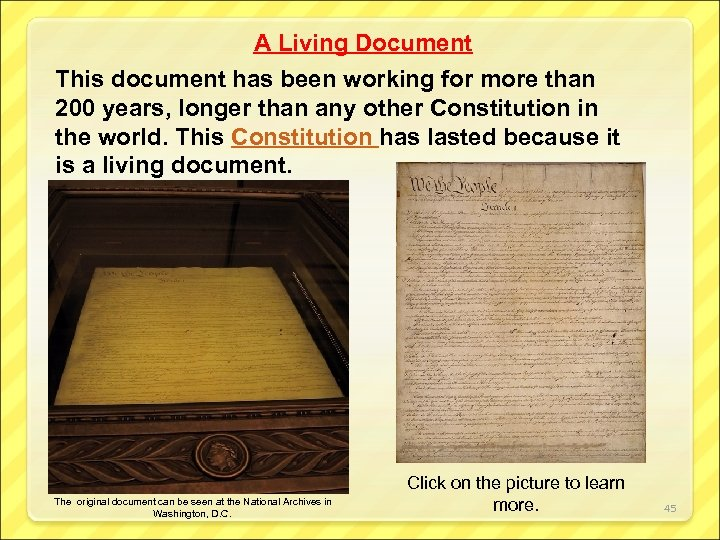 A Living Document This document has been working for more than 200 years, longer