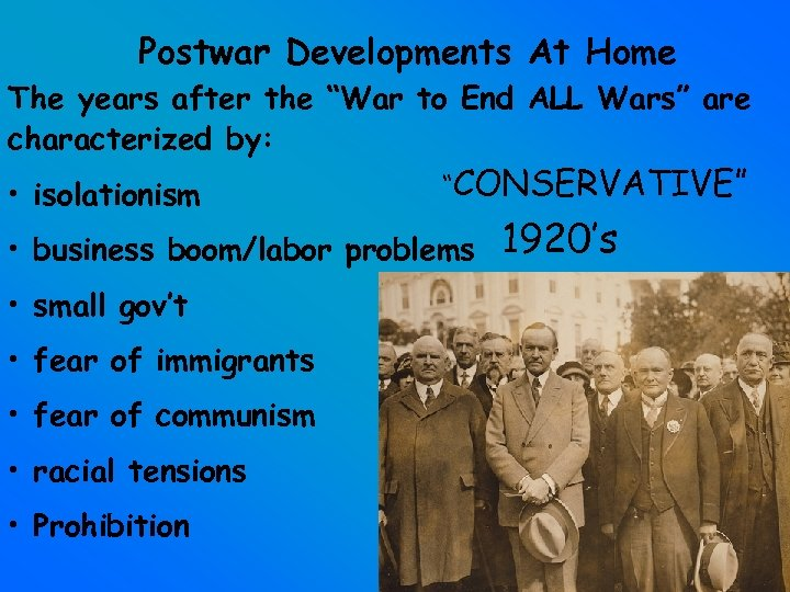 """Postwar Developments At Home The years after the """"War to End ALL Wars"""" are"""
