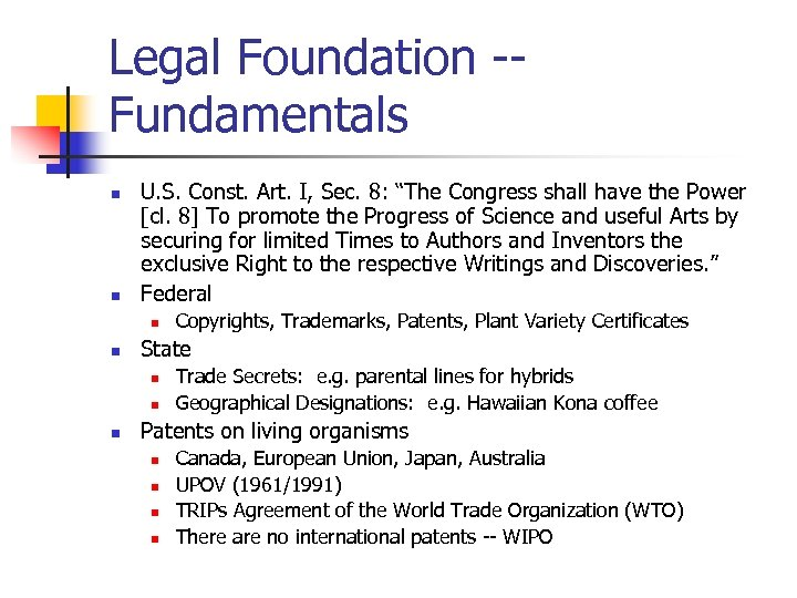"Legal Foundation -Fundamentals n n U. S. Const. Art. I, Sec. 8: ""The Congress"