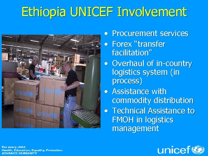 "Ethiopia UNICEF Involvement • Procurement services • Forex ""transfer facilitation"" • Overhaul of in-country"