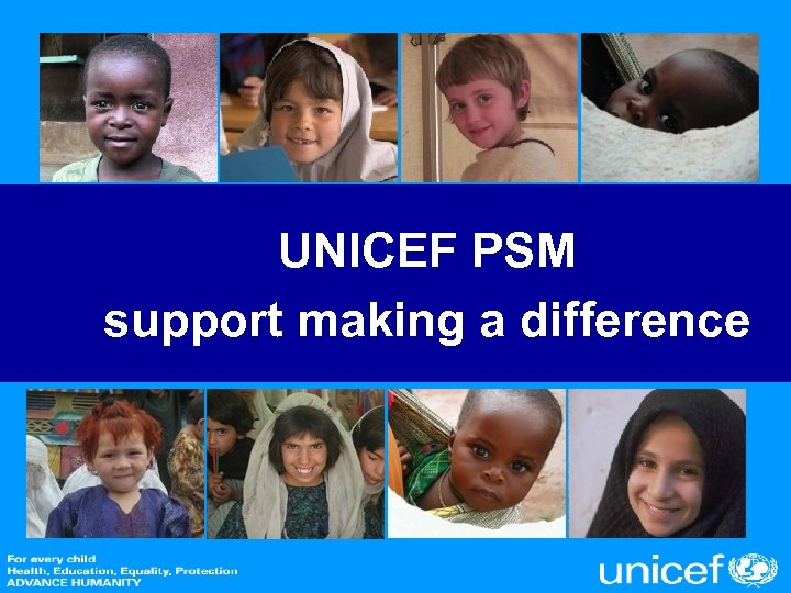 UNICEF PSM support making a difference