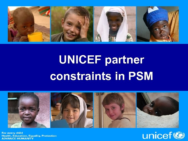 UNICEF partner constraints in PSM