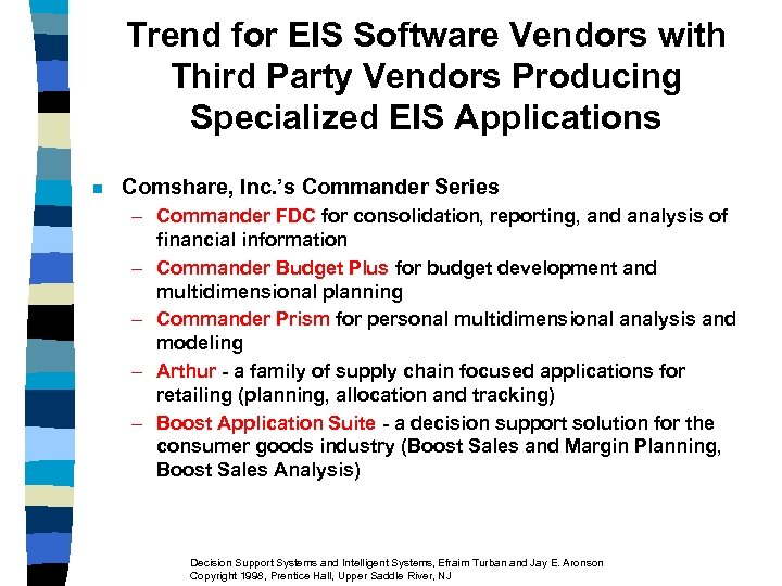 Trend for EIS Software Vendors with Third Party Vendors Producing Specialized EIS Applications n