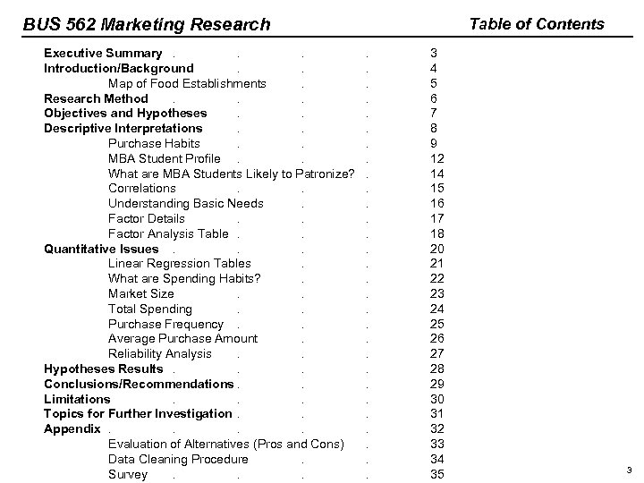 BUS 562 Marketing Research Executive Summary. . . Introduction/Background. . Map of Food Establishments.