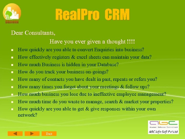 Real. Pro CRM Dear Consultants, Have you ever given a thought !!!! n n