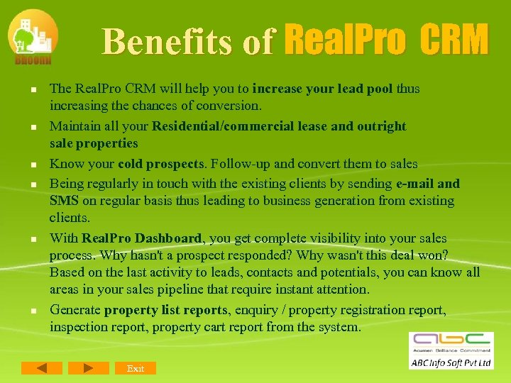 Benefits of Real. Pro CRM n n n The Real. Pro CRM will help