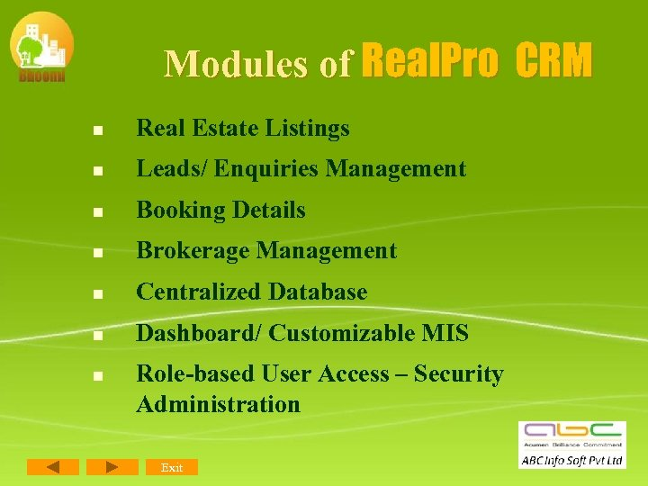 Modules of Real. Pro CRM n Real Estate Listings n Leads/ Enquiries Management n